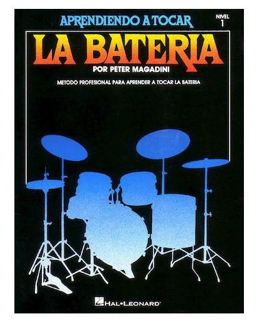APRENDE A TOCAR LA BATERÍA / APRENDIENDO A TOCAR LA BATERIA NIVEL1 06620050
